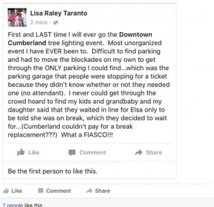 Lisa Raley Taranto couldn't find a whole lot that went right about Friday night's Christmas tree lighting ceremony in downtown Cumberland.