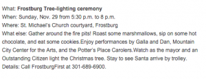 The city of Frostburg will stage its annual Christmas tree lighting ceremony Sunday night in the Mountain City.